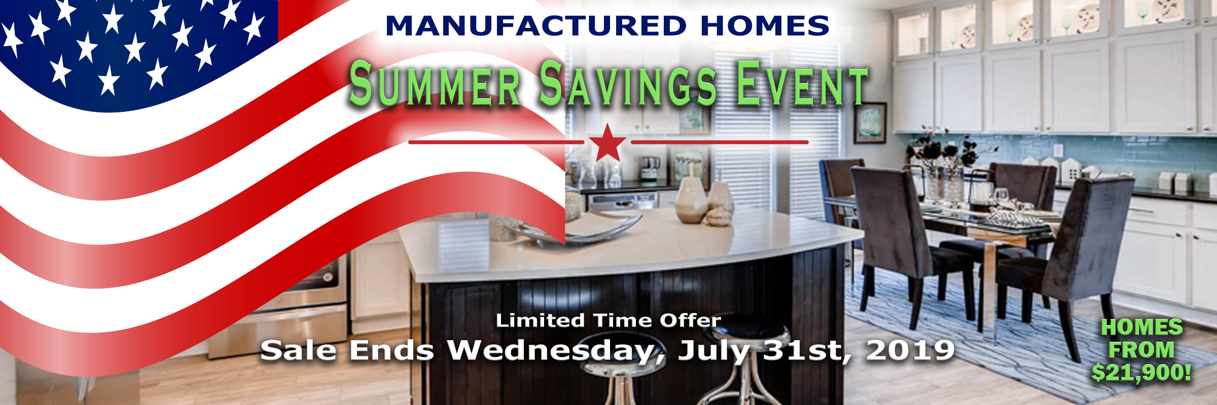 Summer Savings Event, Ends July 31st, 2019